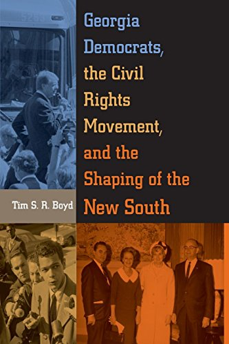 Georgia Democrats, the Civil Rights Movement, and the Shaping of the New South por Tim S. R. Boyd