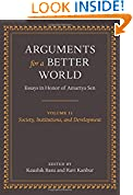 #9: Arguments for a Better World: Essays in Honor of Amartya Sen: Volume II: Society, Institutions, and Development: 2