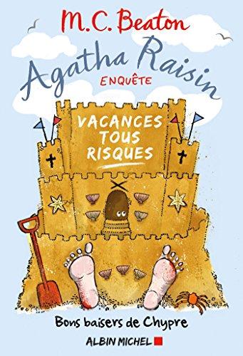 Agatha Raisin enquête 6 - Vacances tous risques : Bons baisers de Chypre