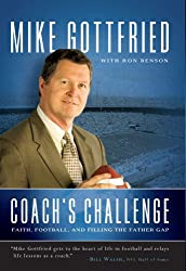 Coach's Challenge: Faith, Football, and Filling the Father Gap (English Edition)