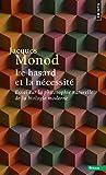 Le Hasard et la Nécessité. Essai sur la philosophie naturelle de la biologie moderne - Seuil - 01/10/1970