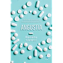 Angustia: Una sociedad sin angustia sería un lugar muy peligroso en el que vivir