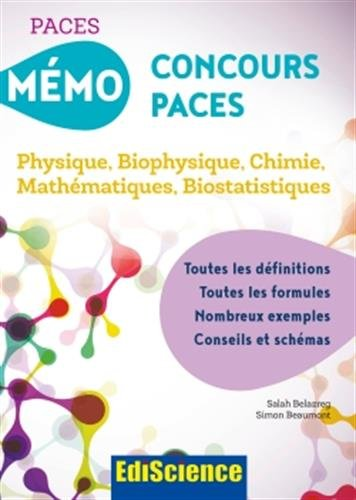 Mémo Concours PACES - Physique, Biophysique, Chimie, Mathématiques, Biostatistiques