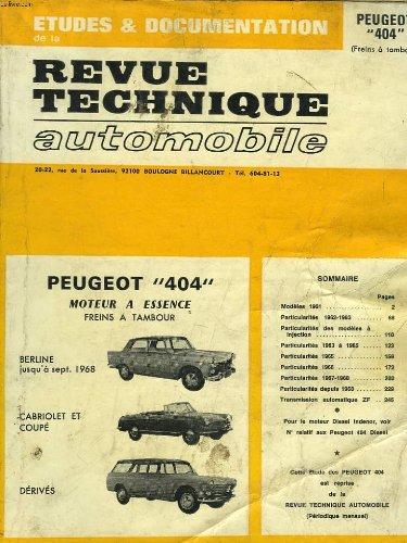 Revue technique automobile  peugeot 404 moteur a essence, freins a tambour : Berline, cabriolet et coupe, derives