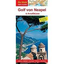 Golf von Neapel und Amalfiküste
