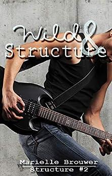 Wild & Structure van [Brouwer, Mariëlle]