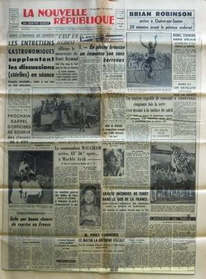 NOUVELLE REPUBLIQUE (LA) [No 4622] du 27/11/1959 - LA COMPETITION COSMIQUE - ECHEC US - 20 ANS DE BAGNE POUR DODIER - EN HONGRIE 31 MINEURS TUES - LES FAITS DIVERS - LES CONFLITS SOCIAUX - LA CENTRALE NUCLEAIRE DE CHINON - L'AFFAIRE MITTERRAND - SOCIALISME LIBERAL PAR ROURE - GERARD PHILIPE A RECU LE PLUS EMOUVANT HOMMAGE DE PARIS - JEAN GREMILLON EST MORT - UN DESERTEUR TOULOUSAIN S'ETAIT RALLIE AU VIETMINH par Collectif