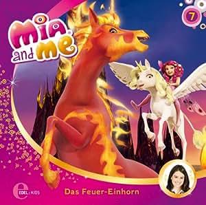 Mia and me - Das Feuer-Einhorn - Das Original-Hörspiel zur TV-Serie, Folge 7