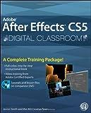 Adobe After Effects CS5 Digital Classroom