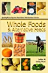 Whole Foods and Alternative Feeds (Sp...