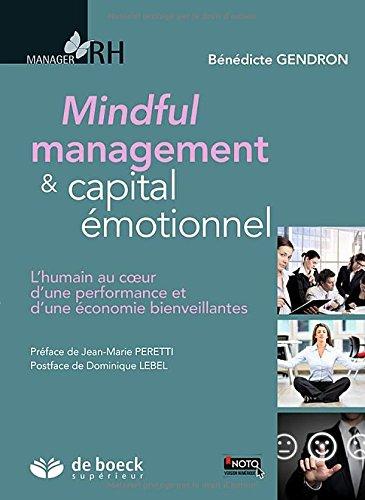 Mindful management et capital émotionnel par Bénédicte Gendron