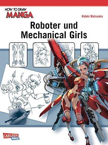 Roboter und Mechanical Girls: Zeichnet coole Scifi-Waffen und süße Mechanical Girls!