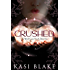 Crushed (The Witch-Game Novels Book 1)