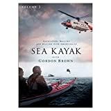 Sea Kayak With Gordon Brown Vol 3 - navigation, rolling and dealing with emergencies [DVD]