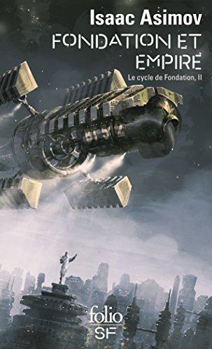 Le Cycle de Fondation (Tome 2) - Fondation et Empire par Isaac Asimov