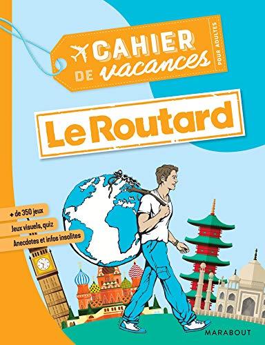 Cahier de vacances pour adultes 2019 - Le routard