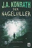 Der Nagelkiller (Ein Jack-Daniels-Thriller, Band 9)