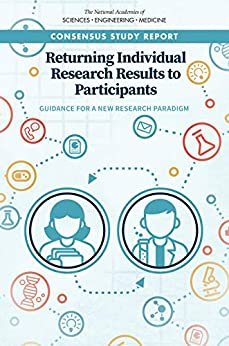 Returning Individual Research Results To Participants: Guidance For A New Research Paradigm por Engineering, And Medicine National Academies Of Sciences epub
