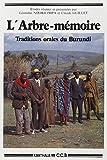 L'Arbre-mémoire : Traditions orales du Burundi