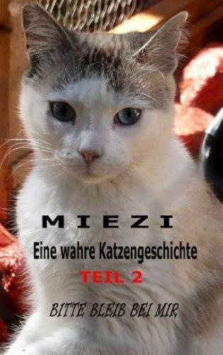 Buchseite und Rezensionen zu 'Miezi - Eine wahre Katzengeschichte Teil 2' von Judith Cramer
