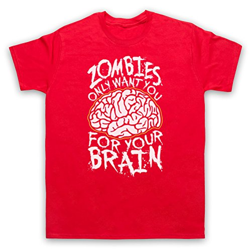 Zombies Only Want You For Your Brain Funny Slogan Herren T-Shirt Rot