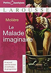 Le Malade Imaginaire (Petits Classiques Larousse Texte Integral)