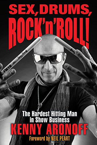 Sex, Drums, Rock 'n' Roll!: The Hardest Hitting Man in Show Business (English Edition)