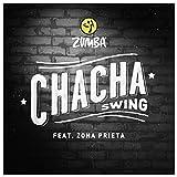 Chacha Swing (feat. Zona Prieta)