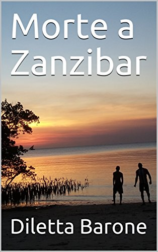 scaricare ebook gratis Morte a Zanzibar PDF Epub