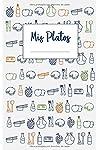 https://libros.plus/mis-platos-libro-de-recetas-en-blanco-para-anotar-hasta-120-recetas-y-notas/