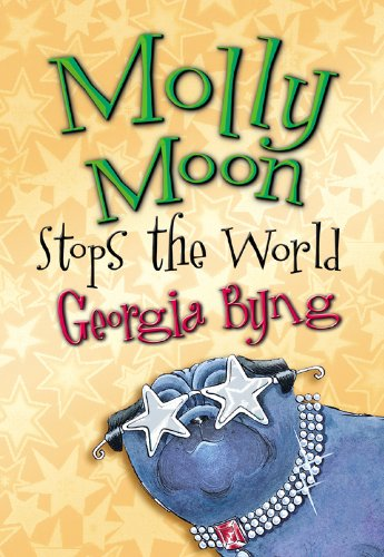Molly Moon Stops the World (English Edition)