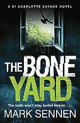 The Boneyard: A gripping serial killer crime thriller