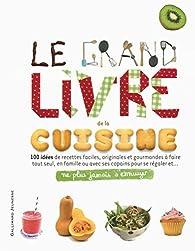 Le grand livre de la cuisine par Bruno Porlier