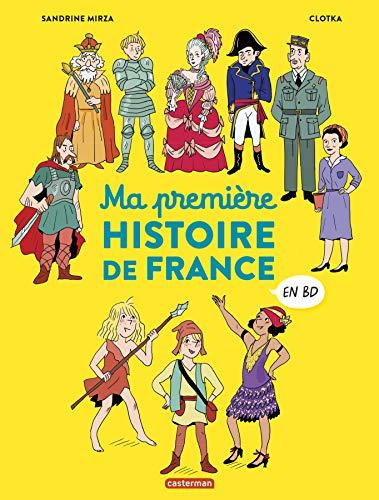 Ma Premiere Histoire de France en BD par Mirza/Clotka