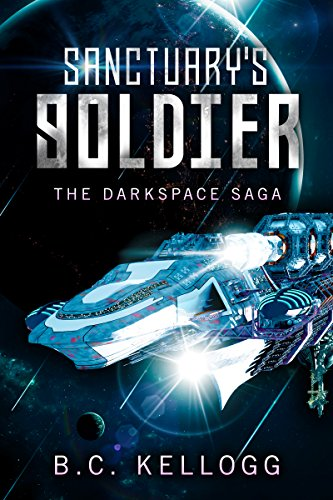 sanctuarys-soldier-the-darkspace-saga-english-edition