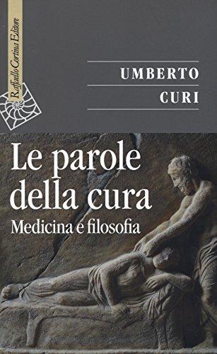 Le parole della cura. Medicina e filosofia