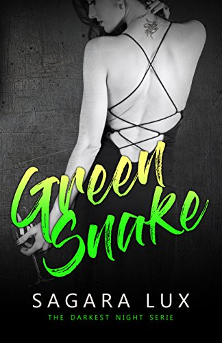 Green Snake (The Darkest Night Vol. 3) di [Lux, Sagara]