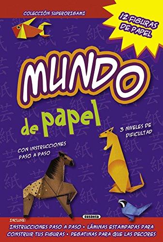 Mundo de papel (Superorigami) por Susaeta Ediciones S A