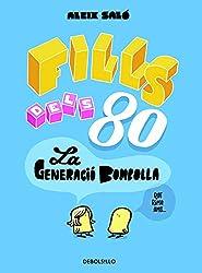 Fills dels 80: La generació bombolla (BESTSELLER-COMIC)