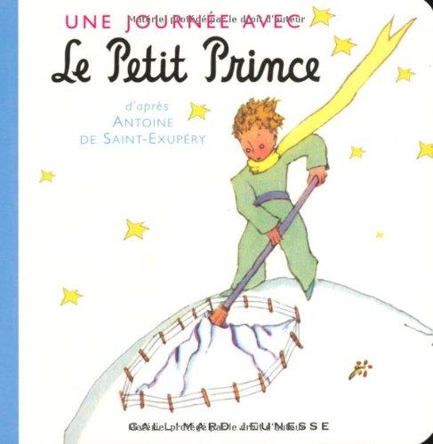 Une Journee Avec le Petit Prince