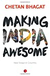 'Making India Awesome: New Essays and Columns' by renowned Indian author Chetan Bhagat is a book that showers light on India's most obstinate snags—unemployment, violence, poverty, discrimination against women, religious fundamentalism, illiteracy a...