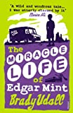 Image de The Miracle Life Of Edgar Mint