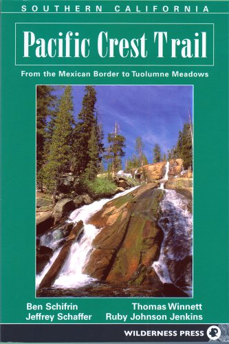 the-pacific-crest-trail-southern-california-from-mexican-border-to-tuolumne-meadows