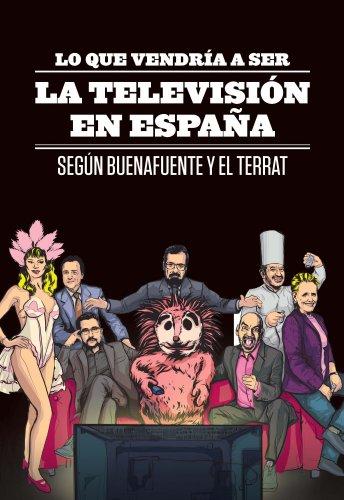 lo-que-vendria-a-ser-la-television-en-espana-segun-buenafuente-y-el-terrat