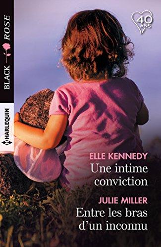 Une intime conviction - Entre les bras d'un inconnu (Black Rose)