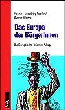 Das Europa der BürgerInnen: Die EU im Alltag