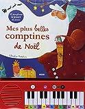 Mes plus belles comptines de Noël au piano (Edition 2013)