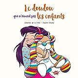 Le doudou qui n'aimait pas les enfants / illustrations de Pauline Roland   Roland, Pauline (19..-....) - illustratrice. Illustrateur