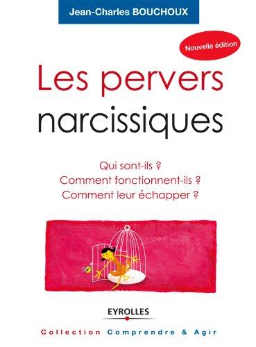Les pervers narcissiques par Jean-Charles Bouchoux