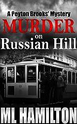 Murder on Russian Hill (Peyton Brooks' Series Book 3)
